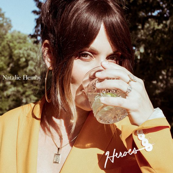 Natalie Hemby lanza nuevo single Heroes