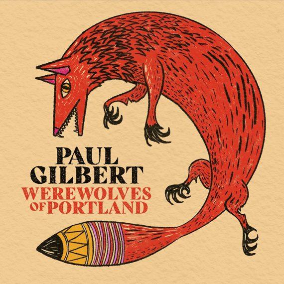 Paul Gilbert con Werewolves of Portland