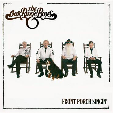 The Oak Ridge Boys publican nuevo disco, Front Porch Singin'