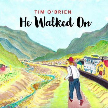 Tim O'Brien publica He Walked On