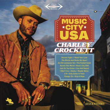 Charley Crockett Music City USA