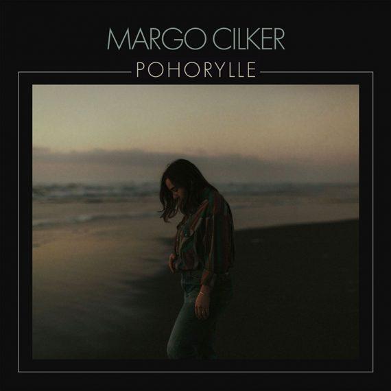 Margo Cilker debuta con Pohorylle