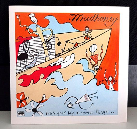 Mudhoney Every Good Boy Deserves Fudge disco