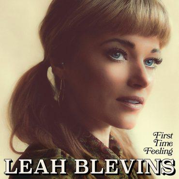 Leah Blevins debuta con First Time Feeling, producido por Paul Cauthen