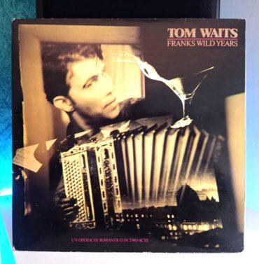 Tom Waits Franks Wild Years disco
