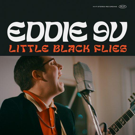 Eddie 9V publica Little Black Flies