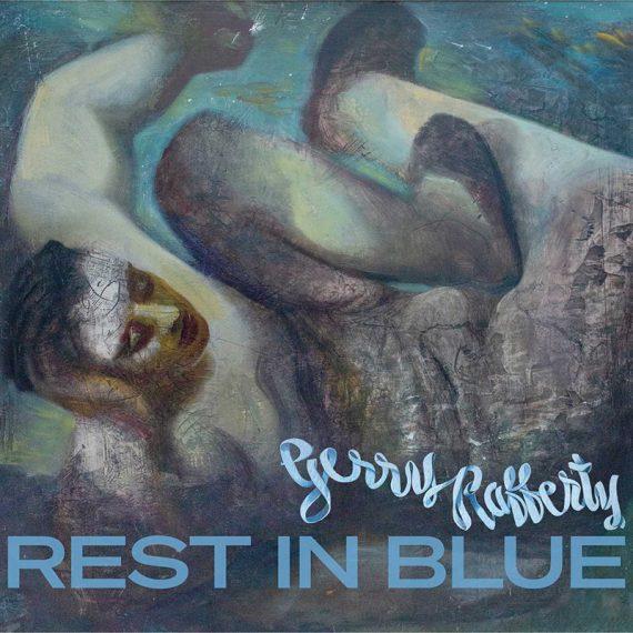El disco póstumo de Gerry Rafferty de los Stealers Wheel, Rest in Blue, ya está aquí