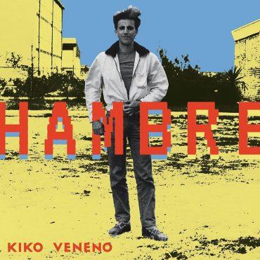 Kiko Veneno vuelve con Hambre