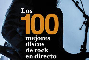 Los 100 Mejores Discos de Rock en Directo Tito Lesende reseña