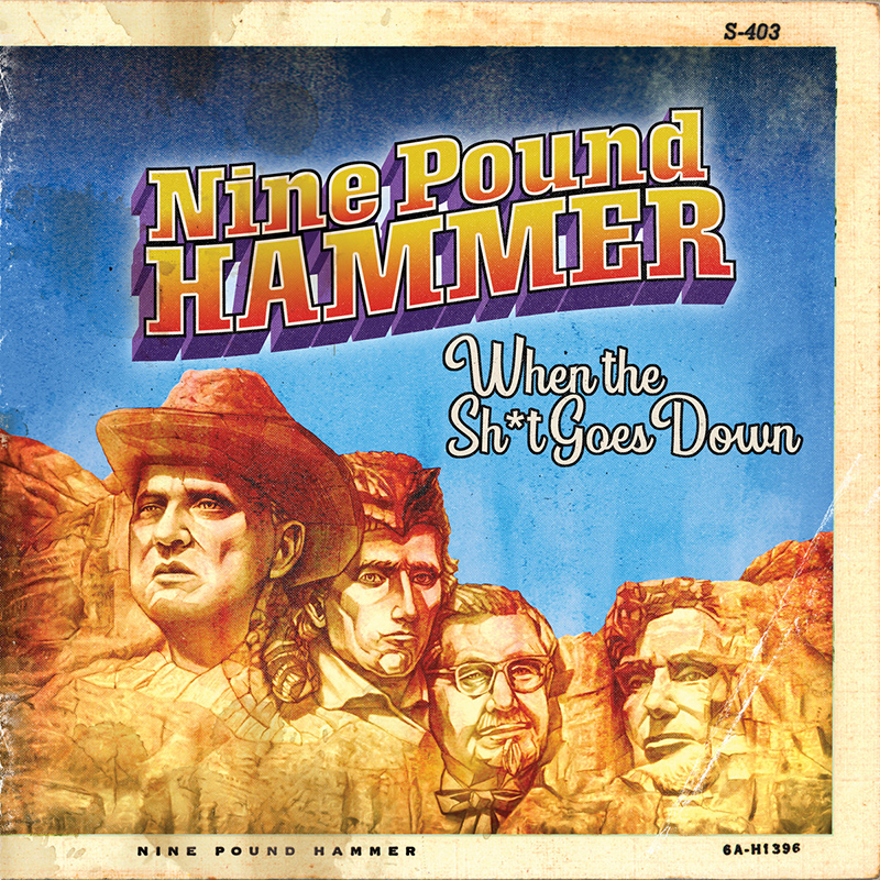 Nine Pound Hammer publican When The Sht Goes Down