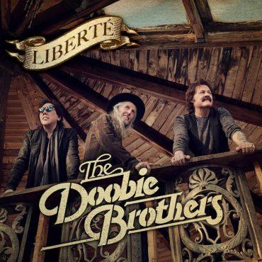 The Doobie Brothers anuncian nuevo álbum Liberté