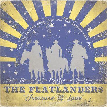 the flatlanders – treasure of love nueevo disco