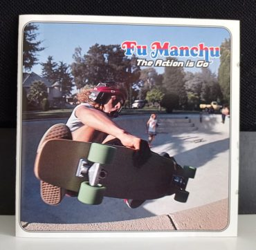 Fu Manchu – The Action Is Go disco