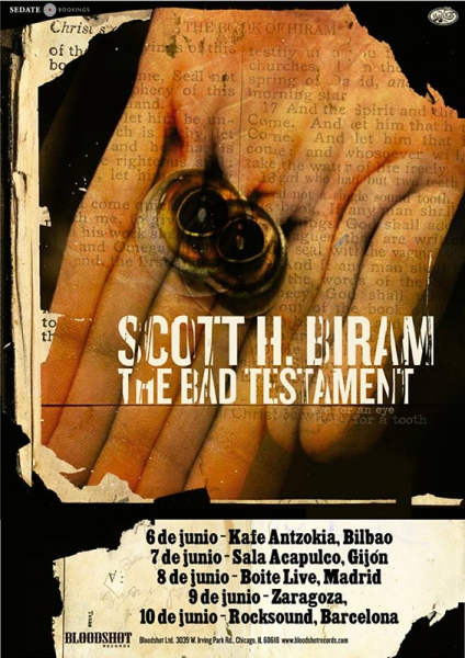 SCOTT H. BIRAM (EL BLUESERO QUE TODO FORERO DEBERIA CONOCER) - Página 14 Gira-espa%C3%B1ola-de-Scott-H.-Biram-para-presentar-The-Bad-Testament