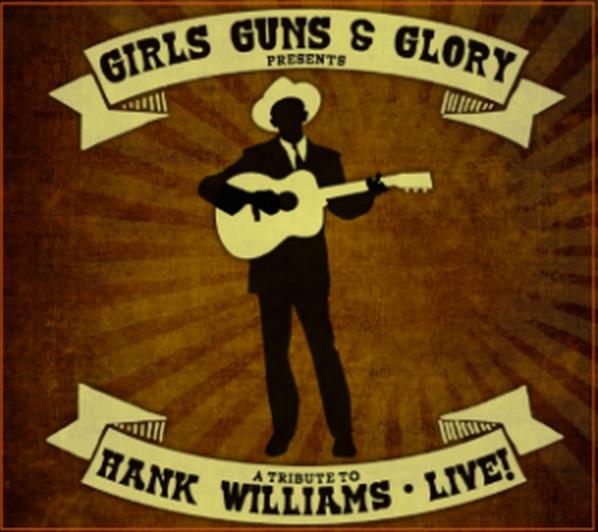 GIRLS,GUNS & GLORY (Chris Isaak, Lyle Lovett, Cash, Hiatt, j. RIchman, etc....) - Página 3 Girls-Guns-and-Glory-publican-nuevo-disco-en-directo-titulado-A-Tribute-to-Hank-Williams-Live-598x532-2-598x532
