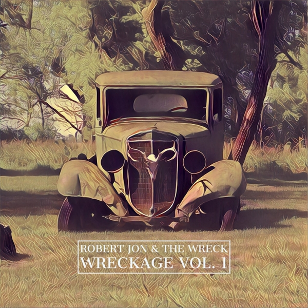 Robert Jon & The Wreck - Página 3 Robert-Jon-the-Wreck-anuncian-disco-Wreckage-Vol.-1-B%E2%80%8B-%E2%80%8BSides-Collection-y-gira