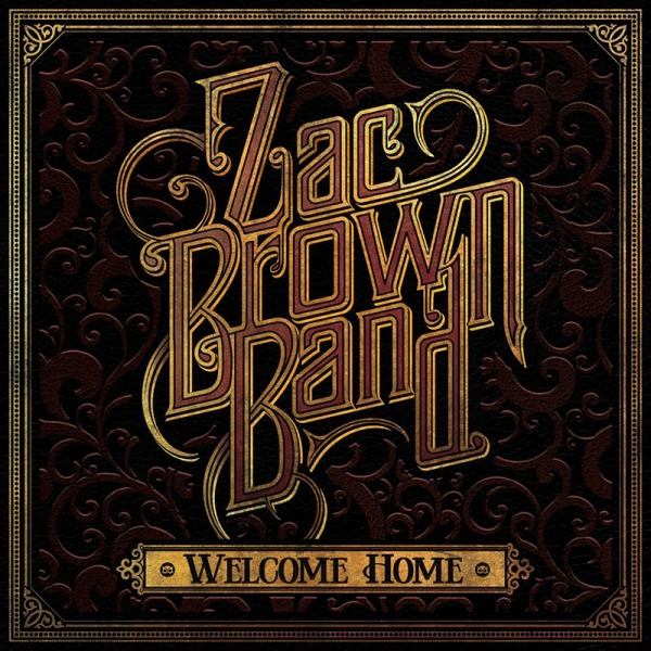 Zac Brown Band Publica Nuevo Disco Quot Welcome Home Quot Dirty