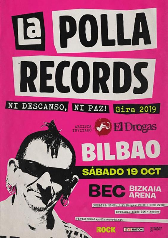 La Polla Records Barakaldo ni descanso ni paz 2019